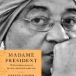 Madame Presient